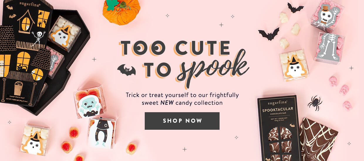 Halloween Candy: Trick or Treat yourself with our sweet new candy collection that's Too Cute To Spook